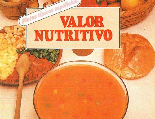 Valor nutritivo. Platos típicos españoles