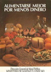 Alimentarse mejor por menos dinero