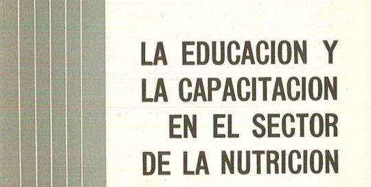 La educación y la capacitación en el sector de la nutrición