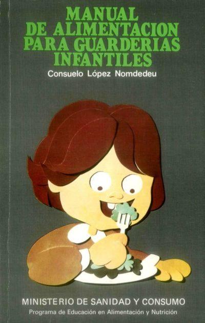 Manual de alimentación para guarderías infantiles